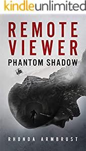 Remote Viewer: Phantom Shadow