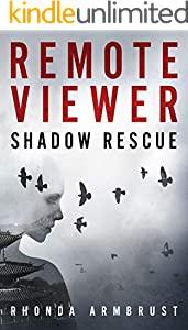 Remote Viewer: Shadow Rescue
